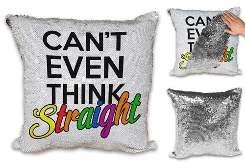 Can't Even Think Straight Novelty Sequin Reveal Magic Cushion Cover